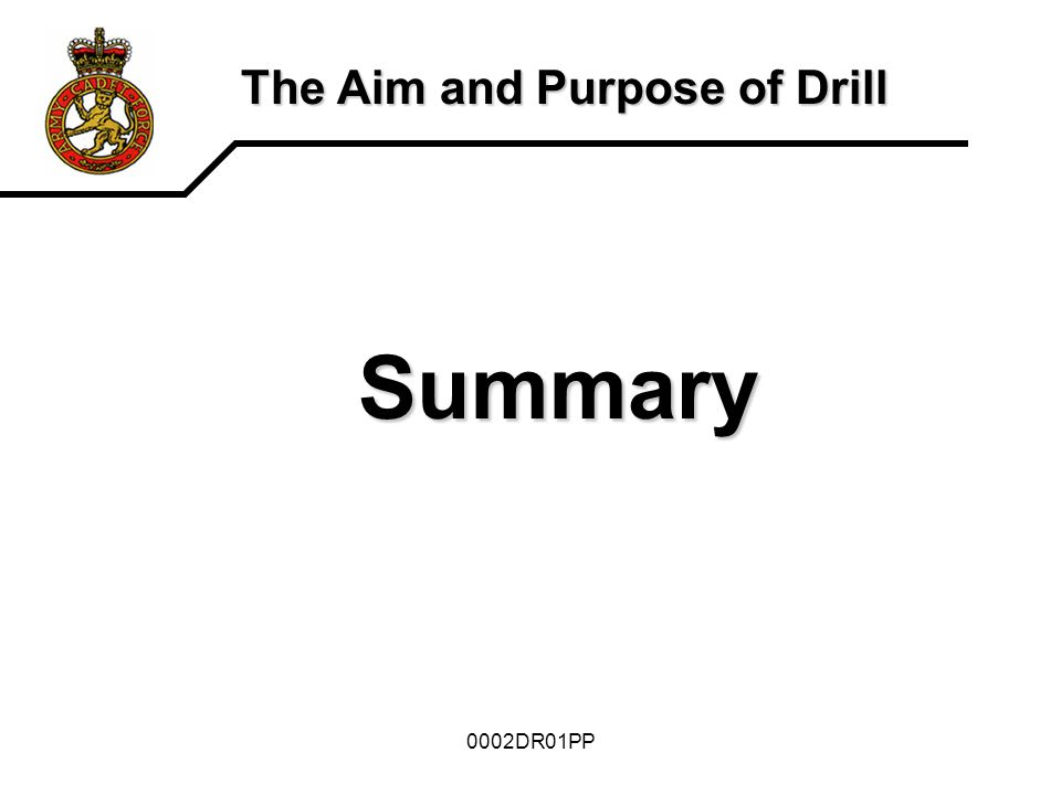 The Aim and Purpose of Drill