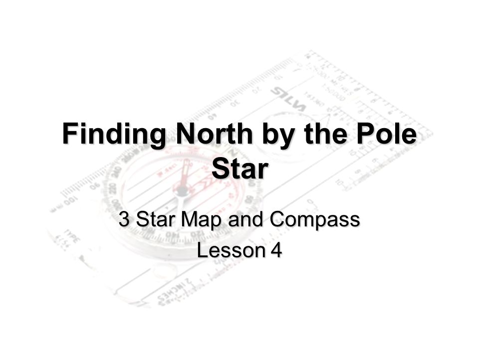 Finding North by the Pole Star