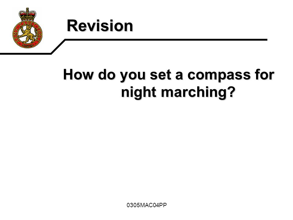 How do you set a compass for night marching