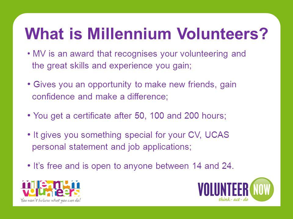 What is Millennium Volunteers