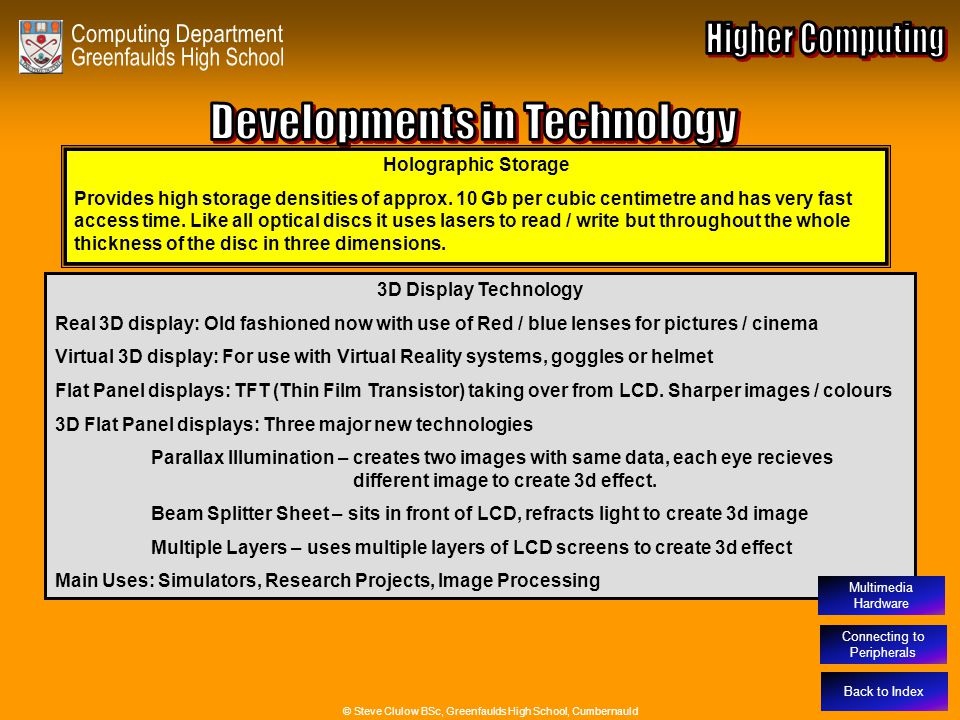 Developments in Technology