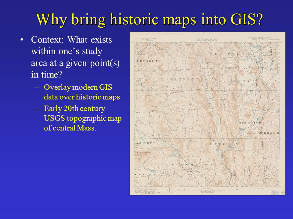 Why bring historic maps into GIS
