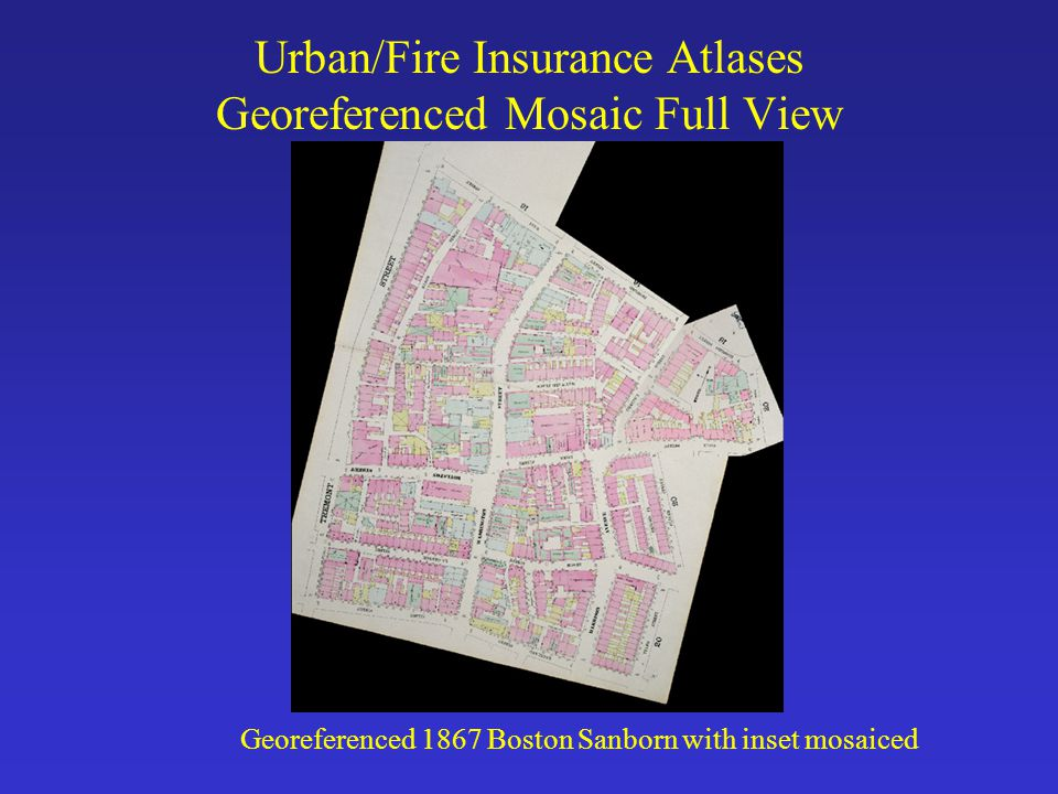 Urban/Fire Insurance Atlases Georeferenced Mosaic Full View