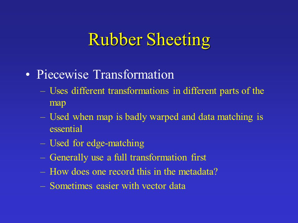 Rubber Sheeting Piecewise Transformation