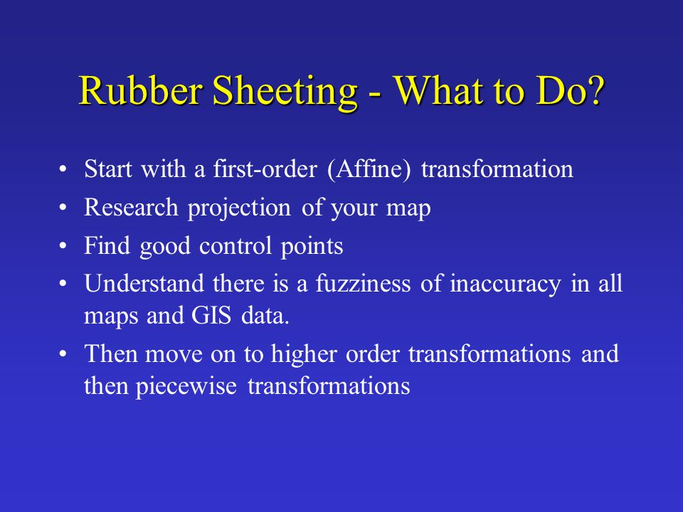 Rubber Sheeting - What to Do