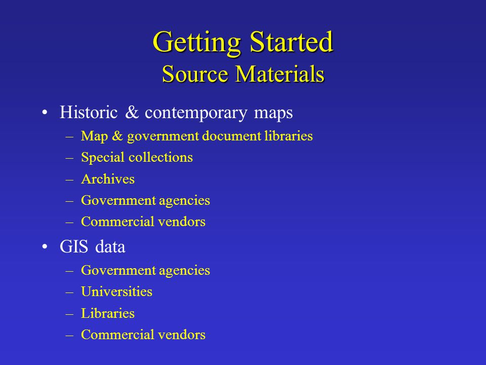 Getting Started Source Materials