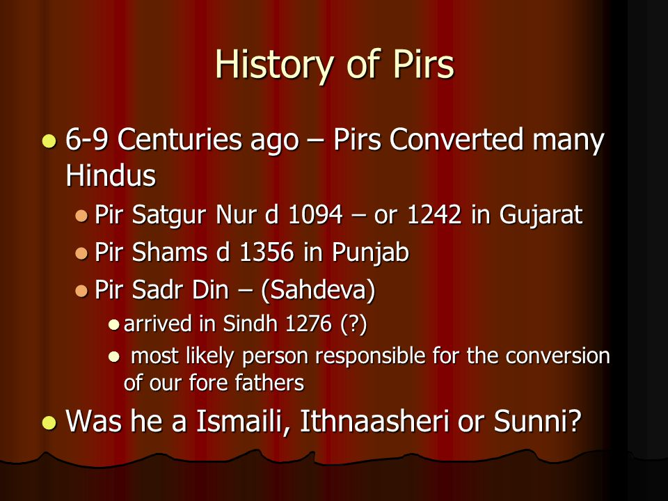 History of Pirs 6-9 Centuries ago – Pirs Converted many Hindus