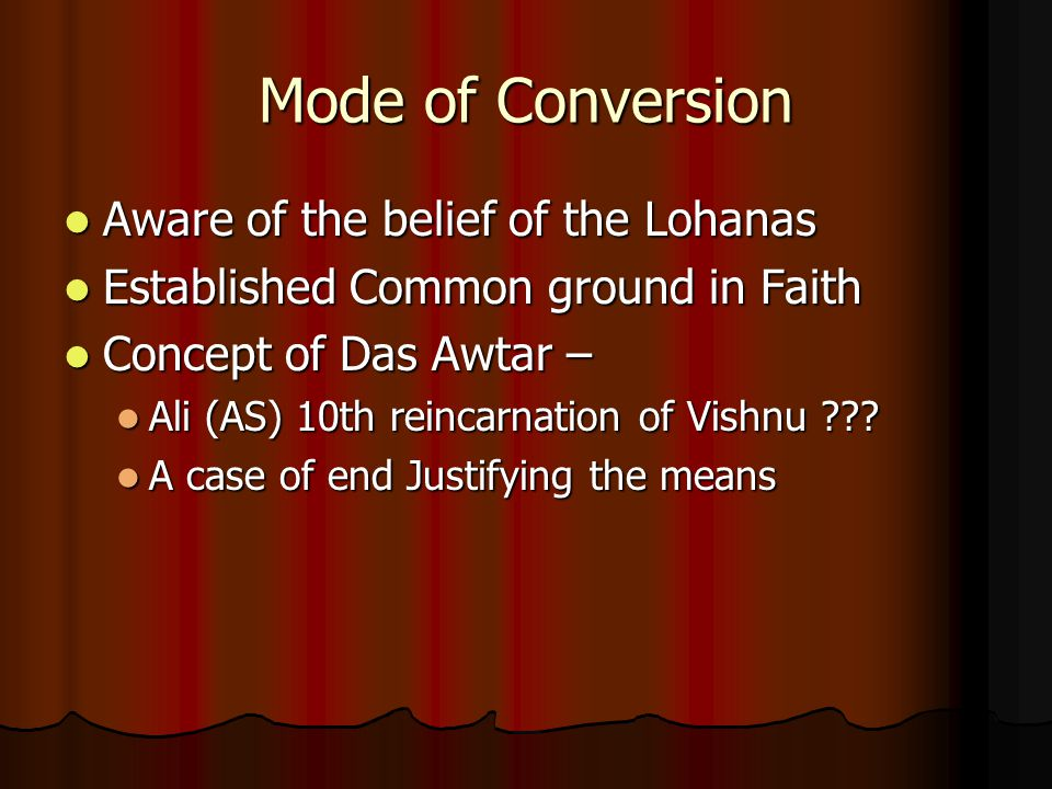 Mode of Conversion Aware of the belief of the Lohanas