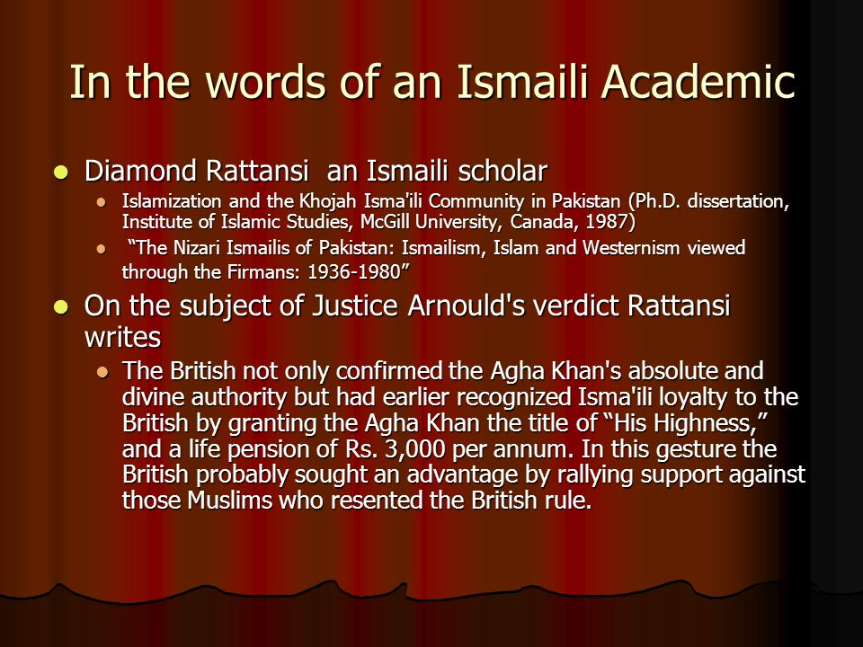 In the words of an Ismaili Academic