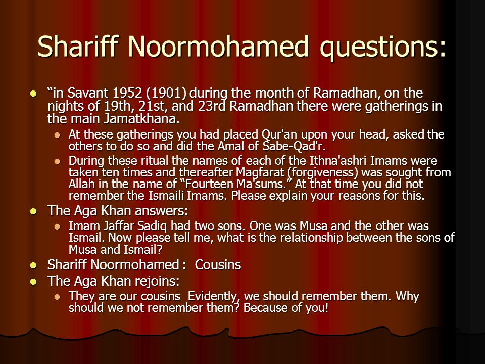 Shariff Noormohamed questions: