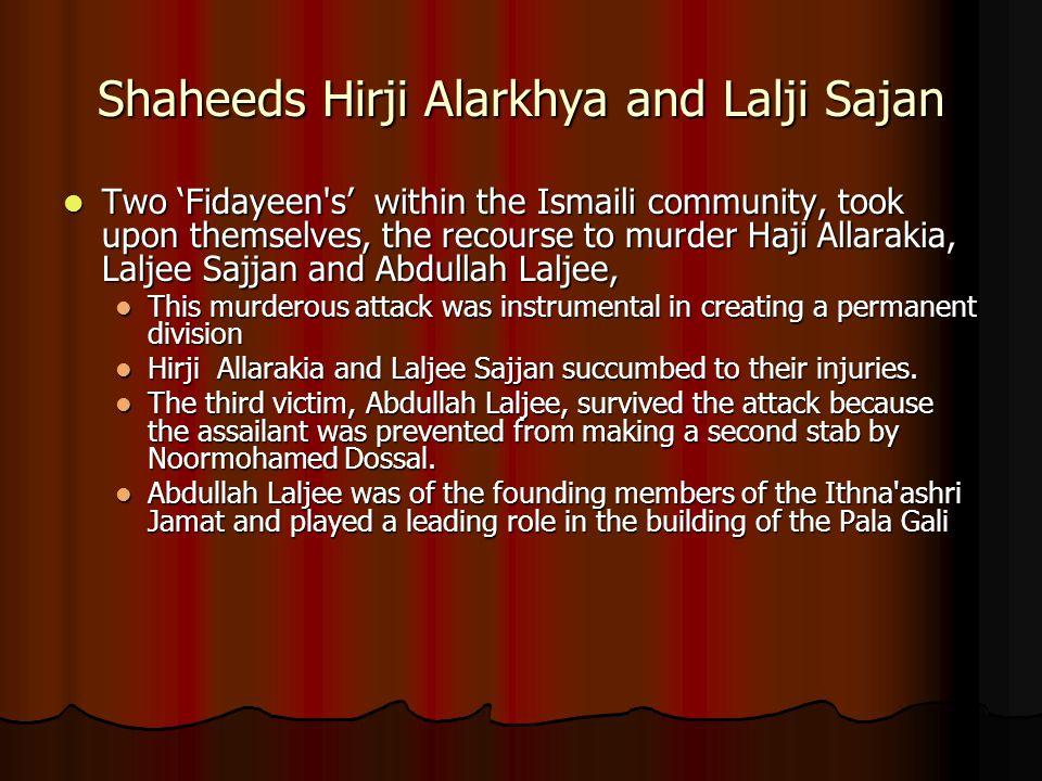 Shaheeds Hirji Alarkhya and Lalji Sajan