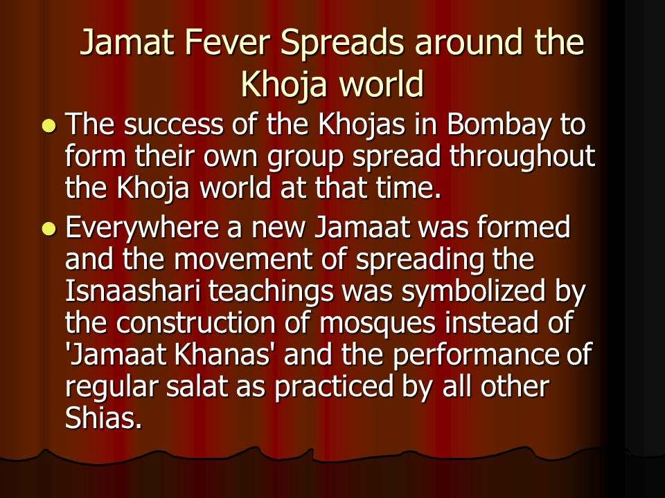 Jamat Fever Spreads around the Khoja world
