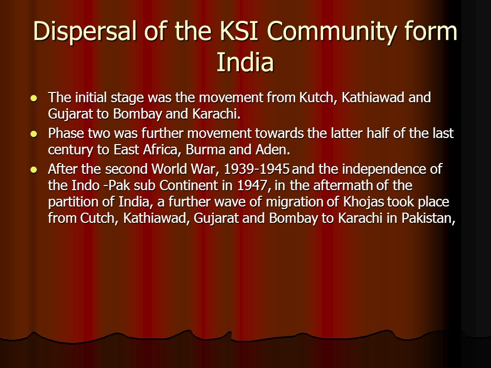 Dispersal of the KSI Community form India