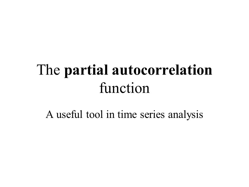 The partial autocorrelation function