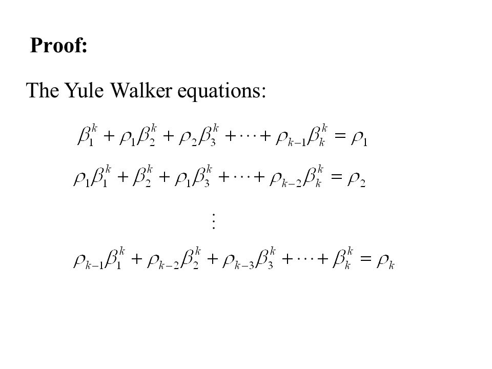 Proof: The Yule Walker equations: