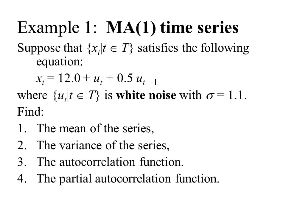 Example 1: MA(1) time series