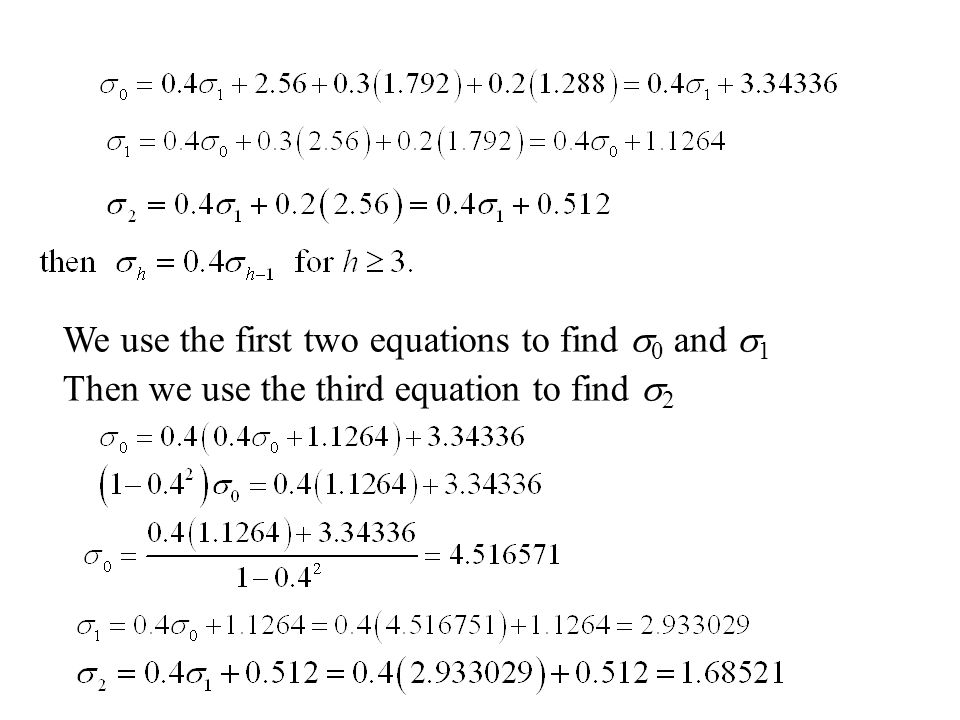 We use the first two equations to find s0 and s1