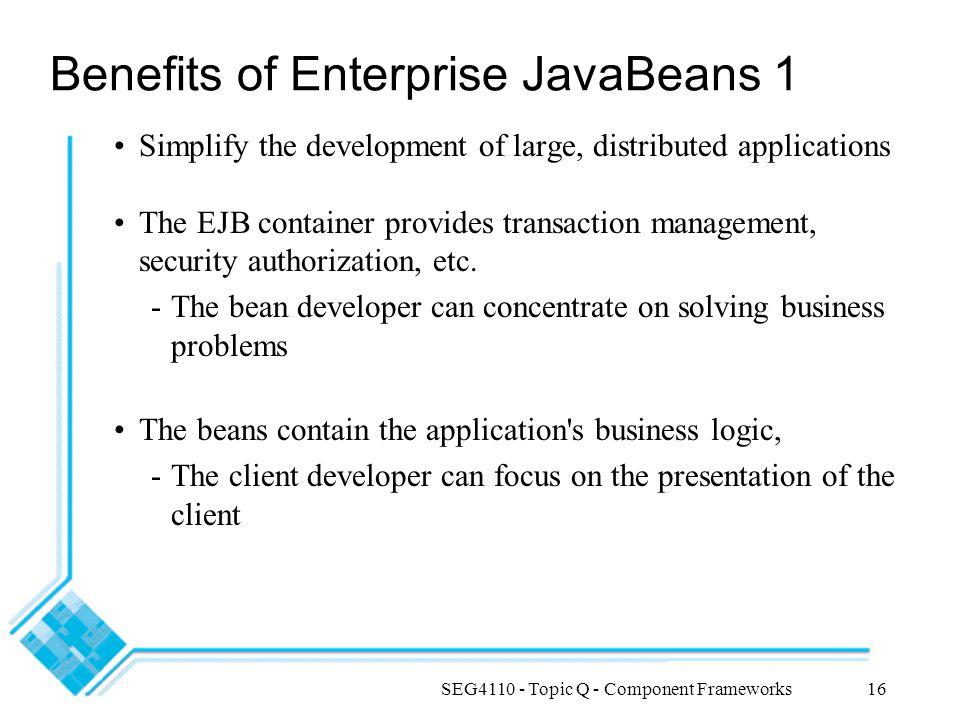 Benefits of Enterprise JavaBeans 1