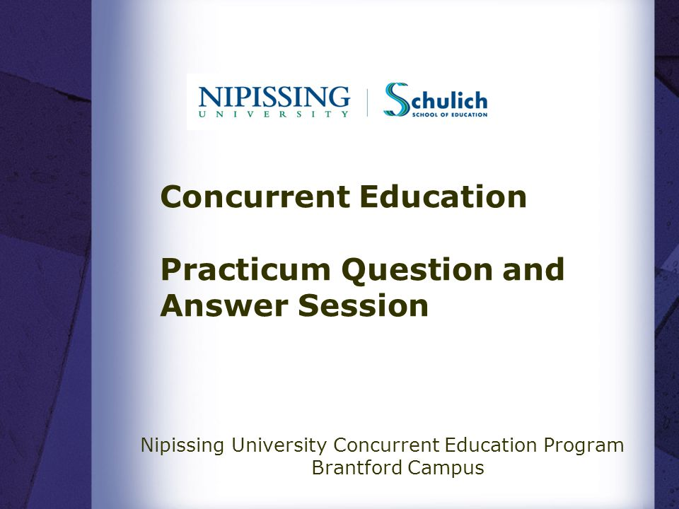 Concurrent Education Practicum Question and Answer Session