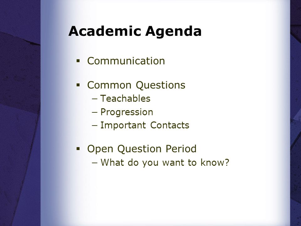 Academic Agenda Communication Common Questions Open Question Period