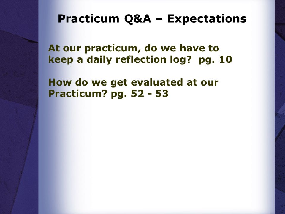 Practicum Q&A – Expectations