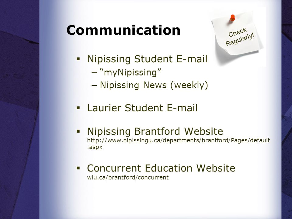 Communication Nipissing Student E-mail Laurier Student E-mail