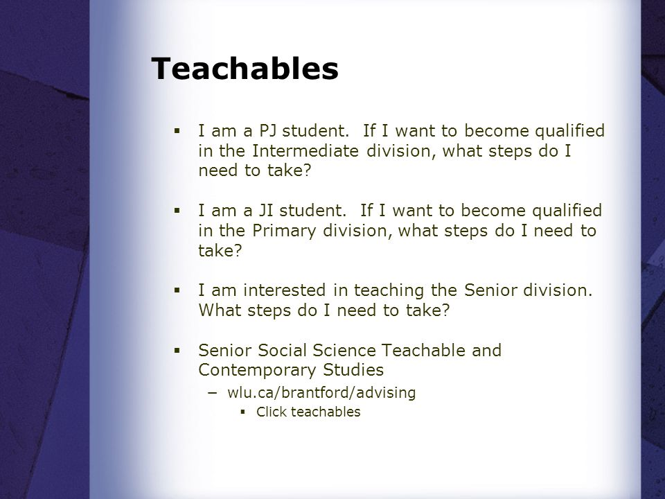 Teachables I am a PJ student. If I want to become qualified in the Intermediate division, what steps do I need to take