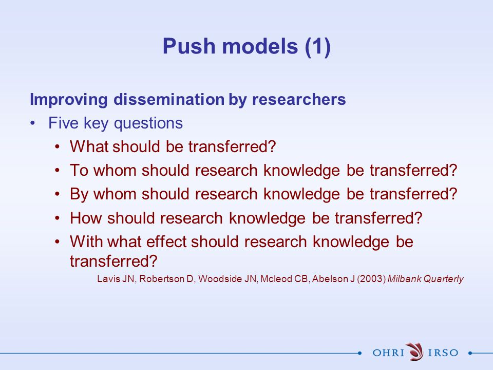 Push models (1) Improving dissemination by researchers
