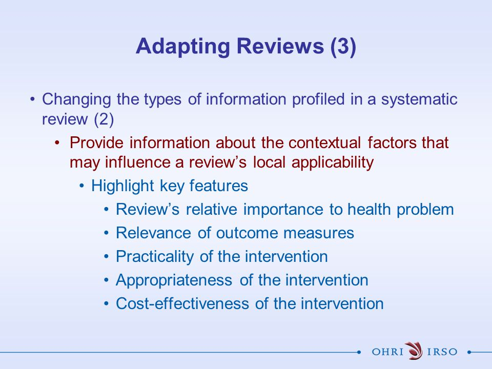 Adapting Reviews (3) Changing the types of information profiled in a systematic review (2)