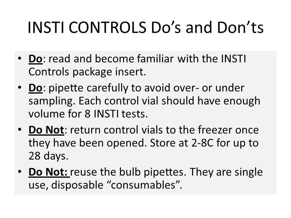 INSTI CONTROLS Do's and Don'ts