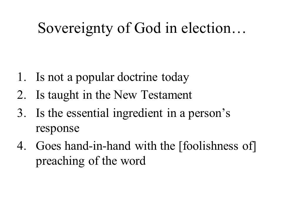 Sovereignty of God in election…