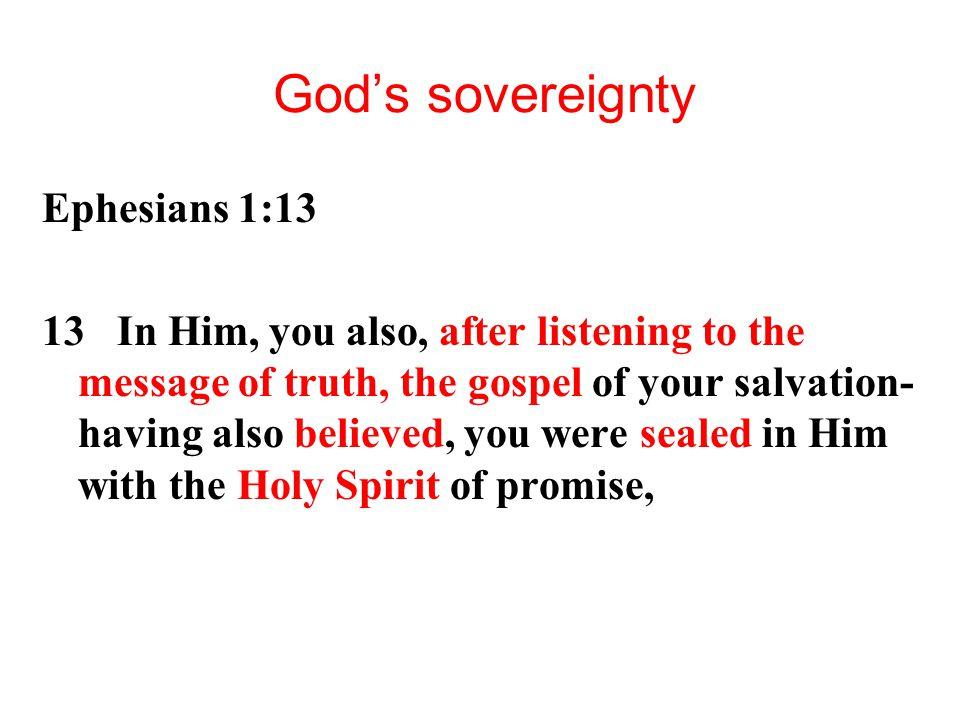 God's sovereignty Ephesians 1:13