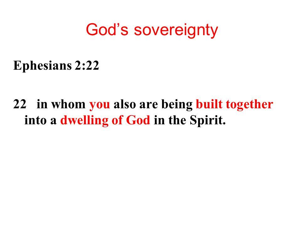 God's sovereignty Ephesians 2:22