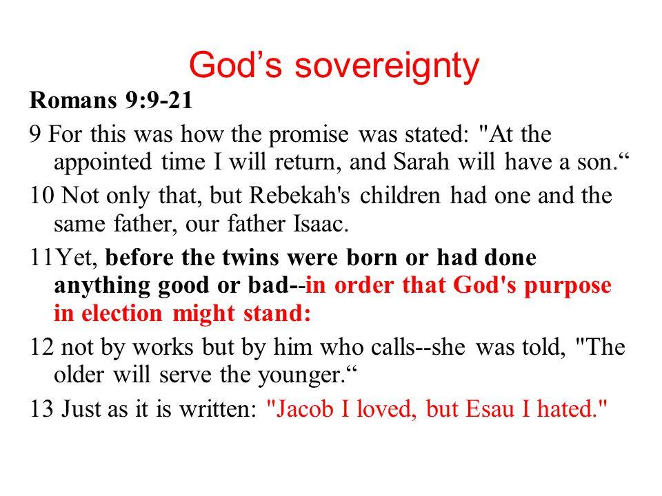 God's sovereignty Romans 9:9-21