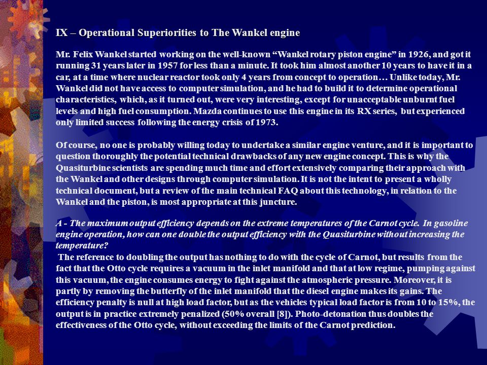 IX – Operational Superiorities to The Wankel engine