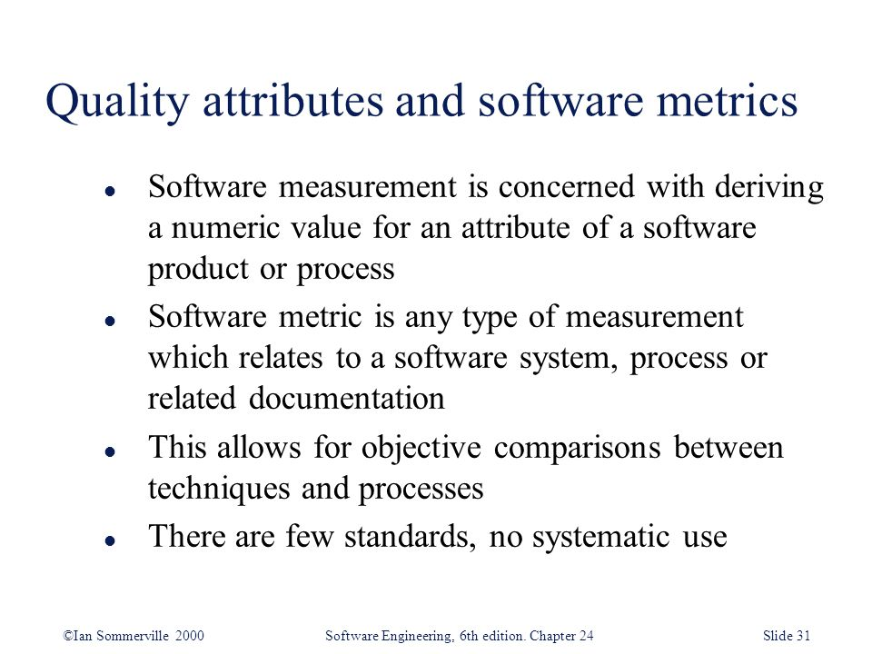 Quality attributes and software metrics