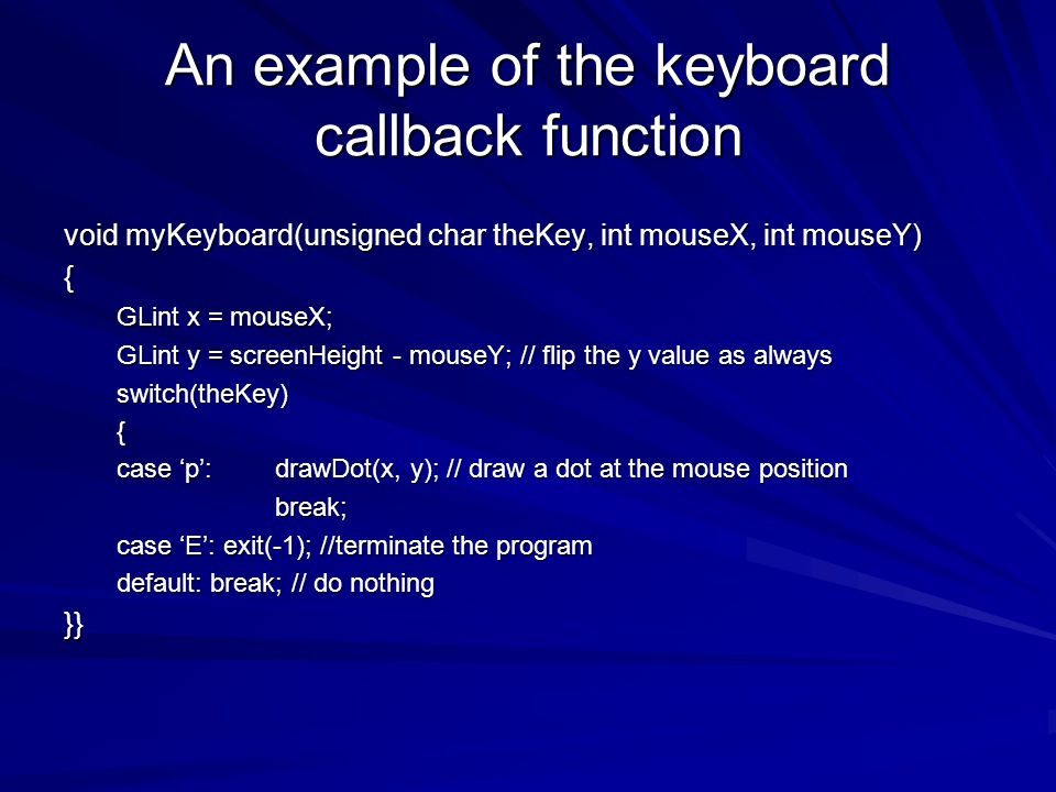 An example of the keyboard callback function