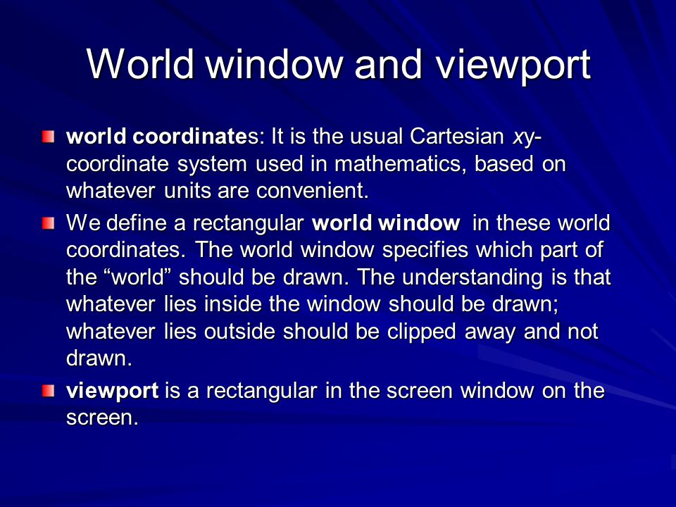 World window and viewport