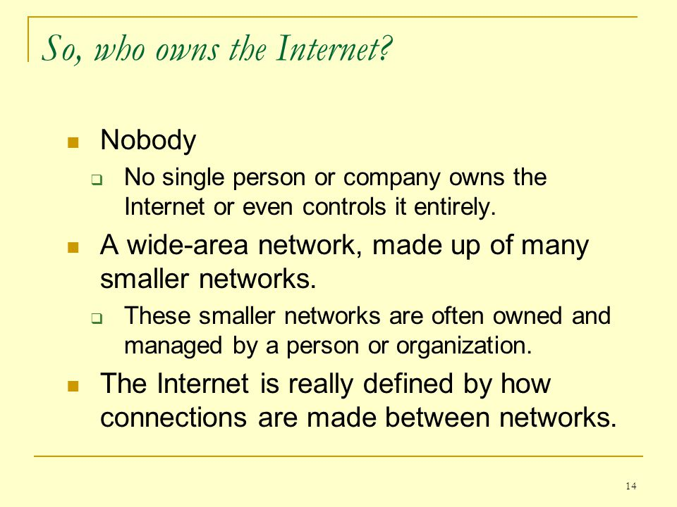 So, who owns the Internet