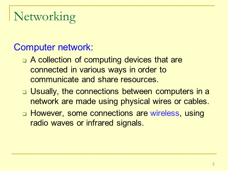 Networking Computer network: