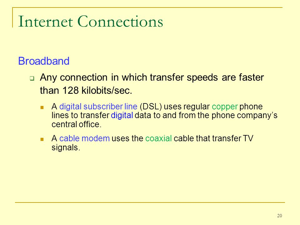 Internet Connections Broadband