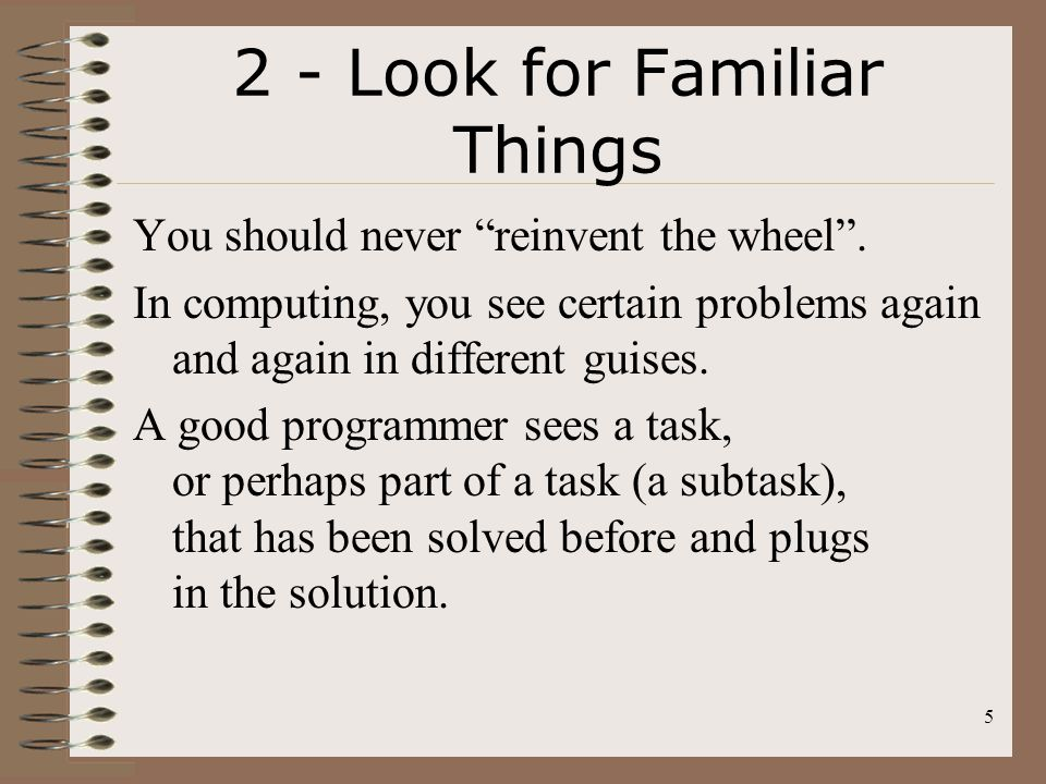 2 - Look for Familiar Things