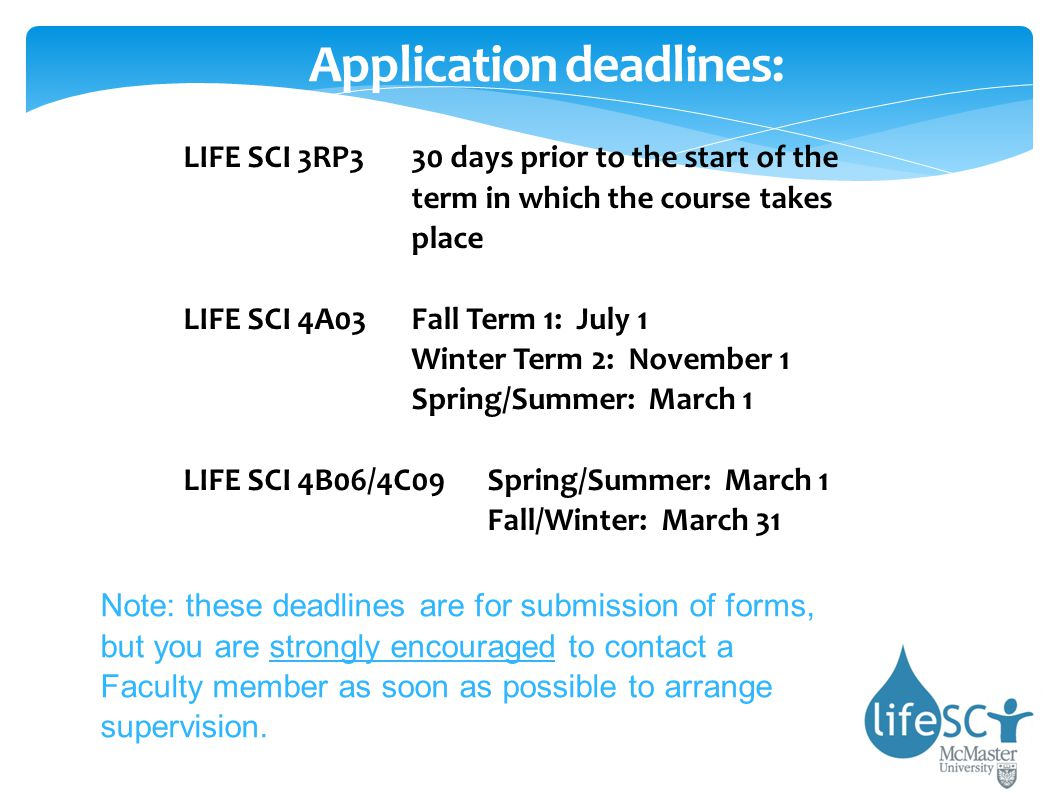 Application deadlines: