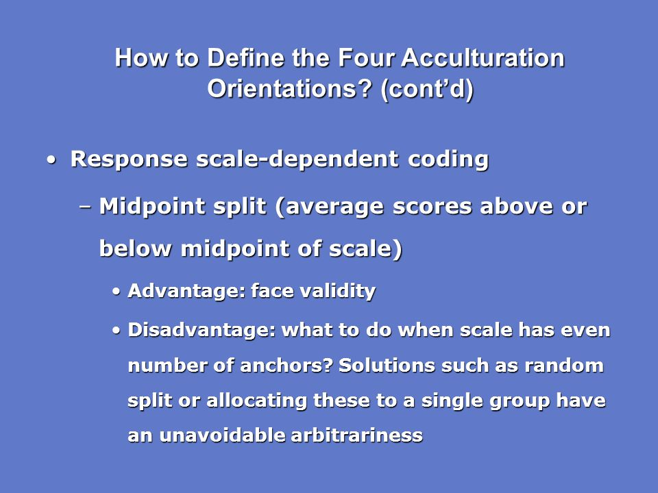 How to Define the Four Acculturation Orientations (cont'd)