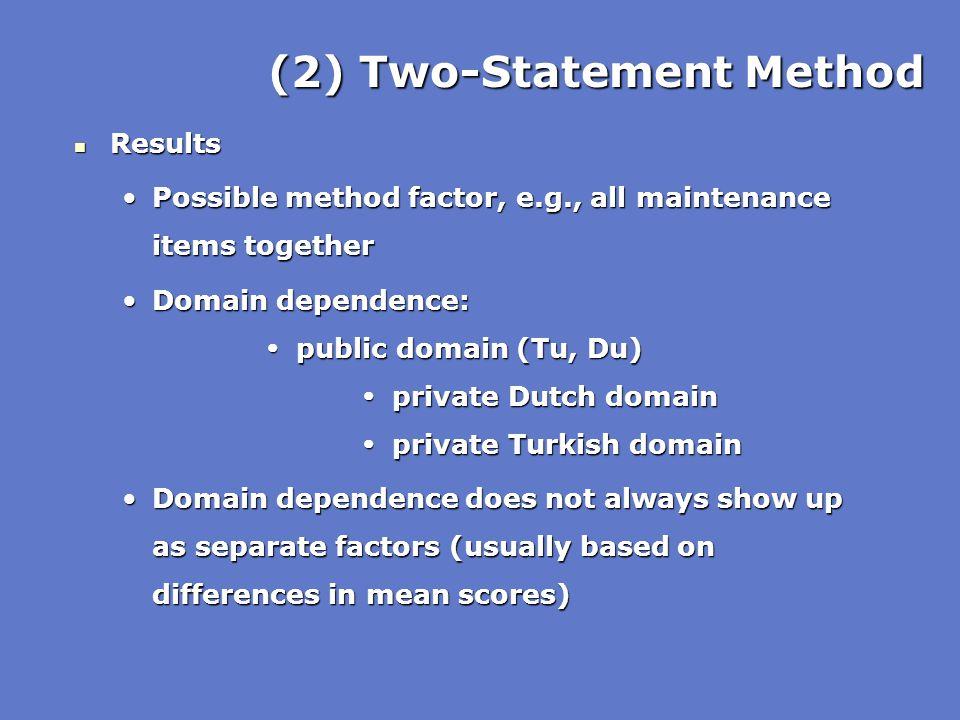 (2) Two-Statement Method