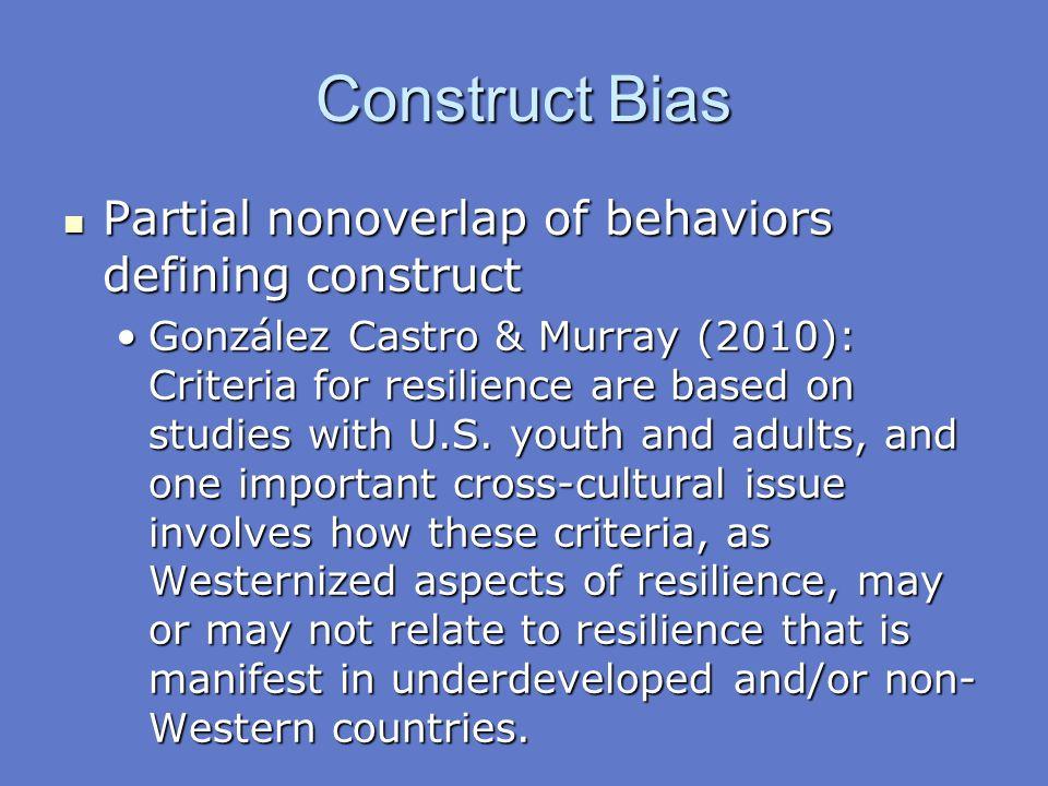 Construct Bias Partial nonoverlap of behaviors defining construct