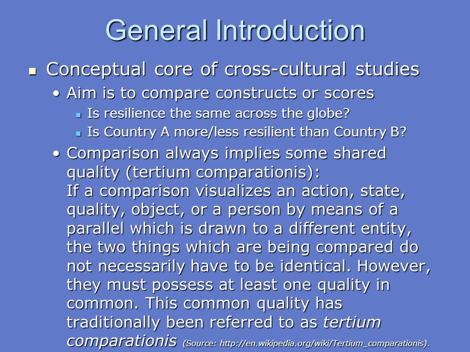 General Introduction Conceptual core of cross-cultural studies