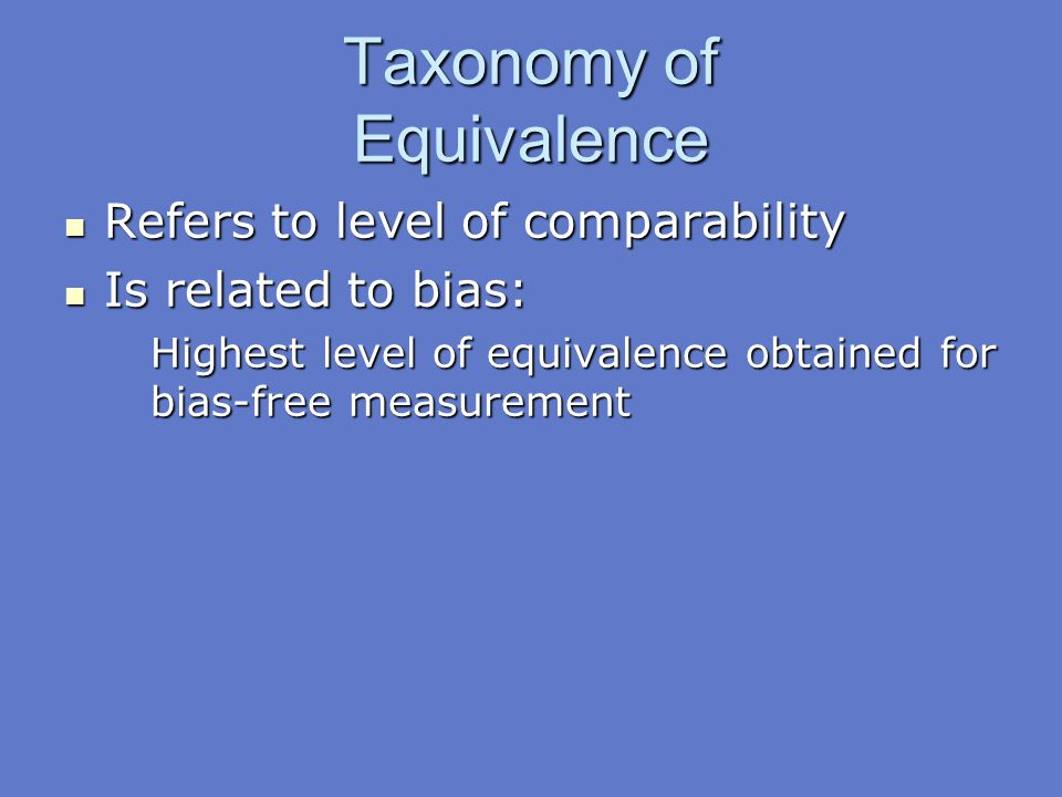 Taxonomy of Equivalence