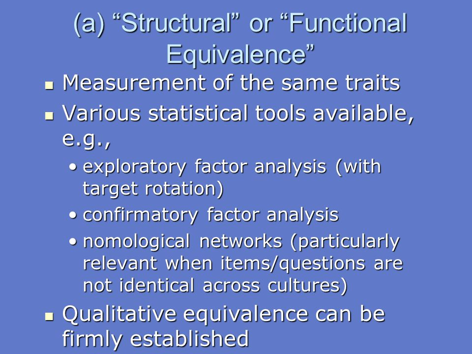 (a) Structural or Functional Equivalence
