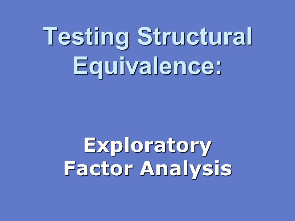Testing Structural Equivalence: